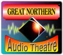 Great Northern Audio Theater