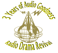Radio Drama Revival 3 Years in Review