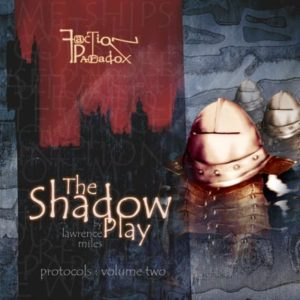 Faction Paradox 2:  The Shadow Play