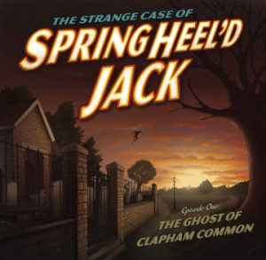 Strange Case of Springheel'd Jack - Wireless Theatre Company