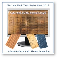 Cyber Bob and the Digital Nymph Radio Show